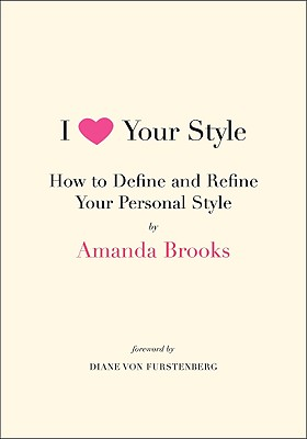 I Love Your Style By Brooks, Amanda